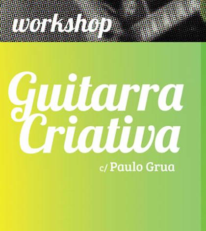 """Workshop """"Guitarra Criativa""""   Musicalizar"""