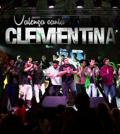 Mostra Valença Canta Clementina