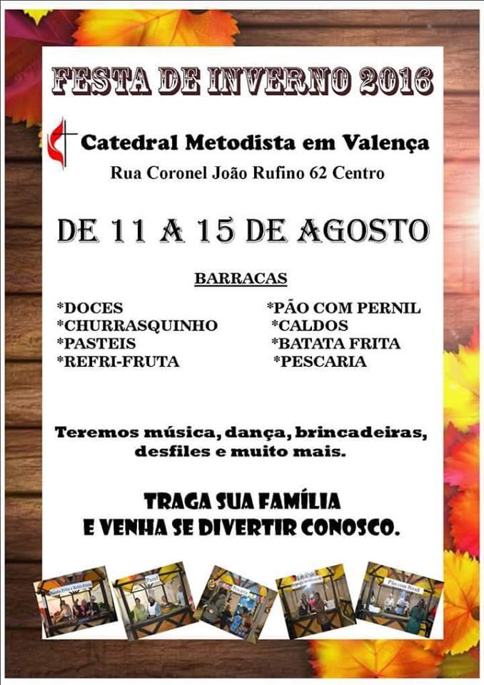 Festa de Inverno 2016 – Catedral Metodista em Valença RJ